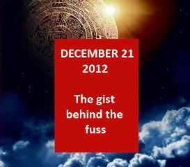 a plain & essential guide to the december 21st, 2012 phenomena