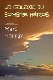 la galaxie du sombre heros - par marc honnay