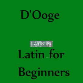 dooge - latin for beginners. duration: 13h11m