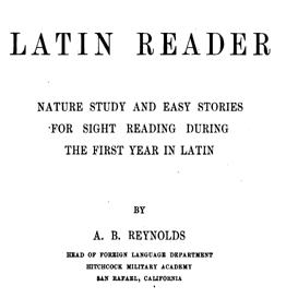 reynold- latin reader (nature study + novella + adapted caesar)