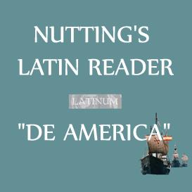 "nutting - latin reader - ""de america"" - 4hrs 23 mins"
