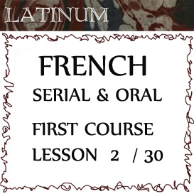 french - serial and oral - first course - lesson 2