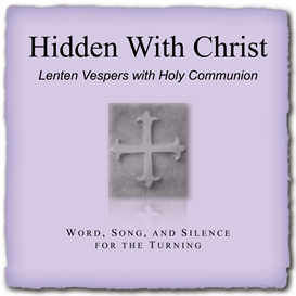 hidden with christ lenten service