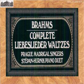 brahms: liebeslieder walzer & neues liebeslieder walzer - prague madrigal singers