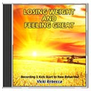Losing Weight and Feeling Great Recording 1 Kick Start to New Behaviour   Audio Books   Self-help