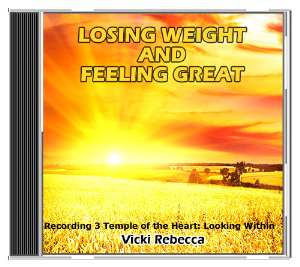 losing weight and feeling great recording 3 temple of the heart: looking within