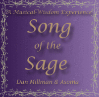 song of the sage - dan millman & asoma