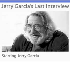 Jerry Garcia's Last Interview [Movie Download] | Movies and Videos | Special Interest