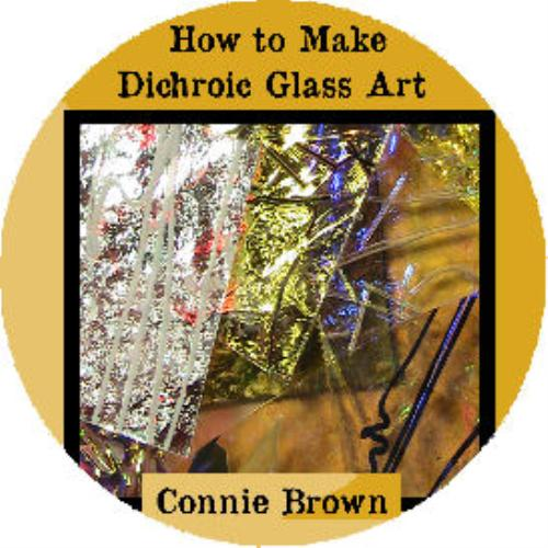 First Additional product image for - How to Make Dichroic Glass Art Downloadable Movie