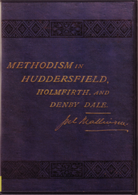 methodism in huddersfield, holmfirth and denby dale.