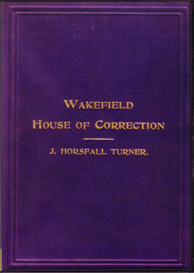 the annals of wakefield house of correction for three hundred years.