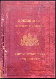 Morris & Co's Directory & Gazetteer Ashton-under-Lyne and District 1874. | eBooks | Reference