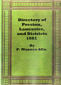 topography and directory of preston, lancaster and districts.