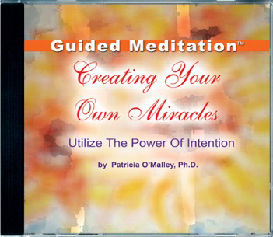 creating your own miracles - the power within™ guided meditation
