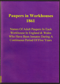 paupers in workhouses ordered by the house of commons to be printed 30 july 1861.