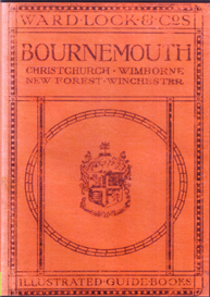Ward Lock & Co Illustrated Guide Book A Pictorial and Descriptive Guide to Bournemouth, Poole, Christchurch, The Avon Valley, Salisbury, Winchester and The New Forest - 1920. | eBooks | Reference