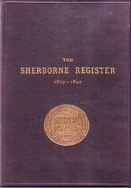 the sherborne school register 1823 - 1892.