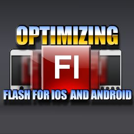 Optimizing Flash to Export to iOS or Android | Movies and Videos | Educational