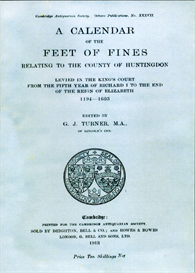 a calendar of the feet of fines relating to the county of huntingdon levied in the king's court from the fifth year of richard i to the end of the reign of elizabeth. 1194 - 1603.