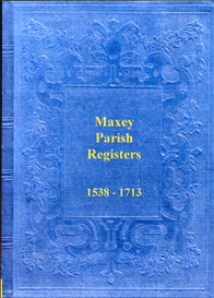 the parish registers of maxey in northamptonshire. 1538 to 1713.