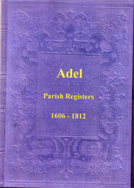 the parish registers of adel, in the west riding of yorkshire.
