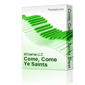come, come ye saints sheet music