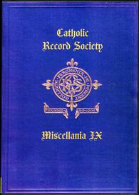 the catholic record society miscellanea ix.
