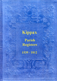 the parish registers of kippax in the west riding of yorkshire.