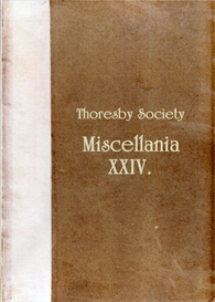 The Publications of the Thoresby Society Volume XXIV - Miscellania Parts I & III | eBooks | Reference