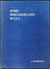 some westmorland wills 1686 - 1738.