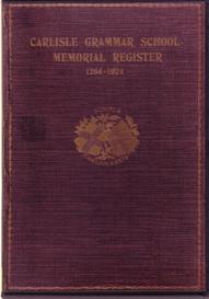 carlisle grammar school memorial register 1264-1924