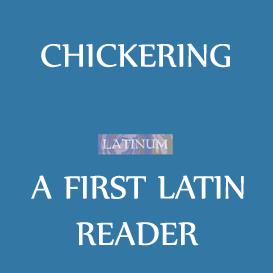 chickering -  first latin reader
