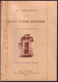 a companion to the rugby school register from 1675-1870.