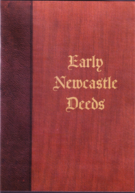 early deeds relating to newcastle upon tyne.