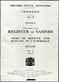 Index to Particular Register of Sasines for Shire of Berwick and Bailiary of Lauderdale, 1617-1780 Volume I. A-H | eBooks | Reference