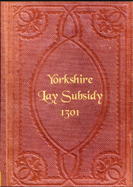 Yorkshire Lay Subsidy Being a Fifteenth collected 30 Edward I (1301) | eBooks | Reference