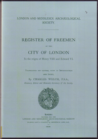 register of the freemen of the city of london in the reigns of henry viii and edward vi.