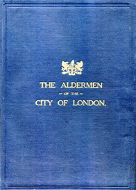 the aldermen of the city of london temp. henry iii - 1912