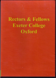 rectors & fellows, exeter college, oxford by the rev. charles william boase m.a., published in 1879