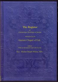 the parish registers of the ancient chapel of esh.