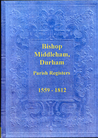 The Parish Registers of Bishop Middleham in the County of Durham | eBooks | Reference