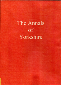 The Annals of Yorkshire Volumes I & II. | eBooks | Reference