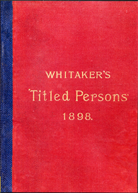 Whitaker's Directory of Titled Persons for the Year 1898 | eBooks | Reference