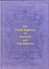 brewood parish registers, 1562 to 1649. pipe ridware parish registers, 1571 to 1812.