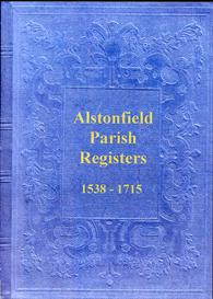 the parish registers of alstonfield 1538 - 1731.