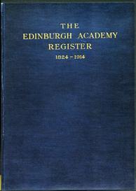 the edinburgh academy register, 1824-1914.