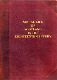 Social Life of Scotland in the Eighteenth Century. | eBooks | Reference