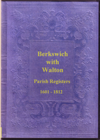 the parish registers of berkswich (baswich) with walton, in staffordshire.