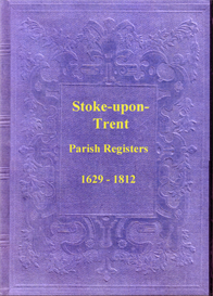 the parish registers of stoke-upon-trent, in staffordshire.