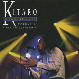 kitaro an enchanted evening vol. 2 movie file